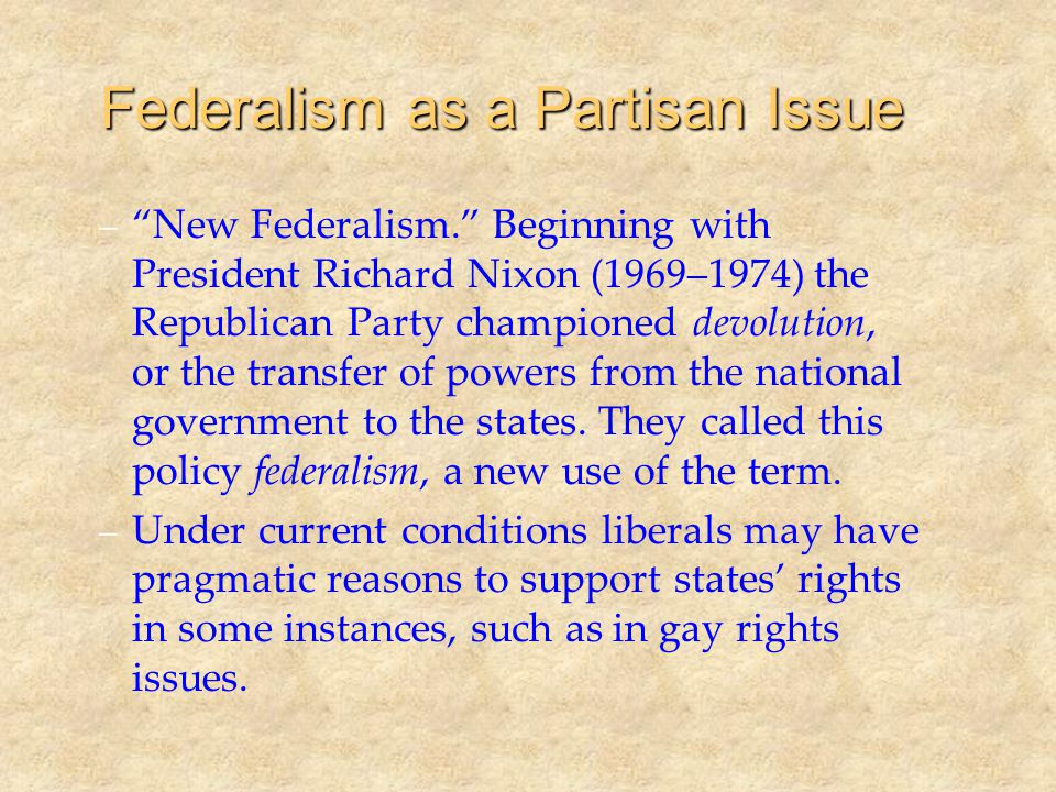 Federalism as a Partisan Issue