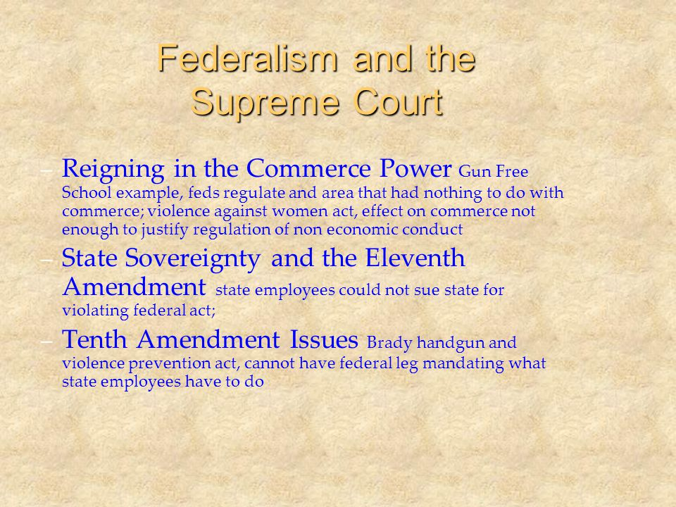 Federalism and the Supreme Court