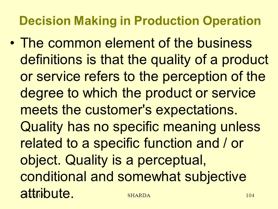Decision Making in Production Operation