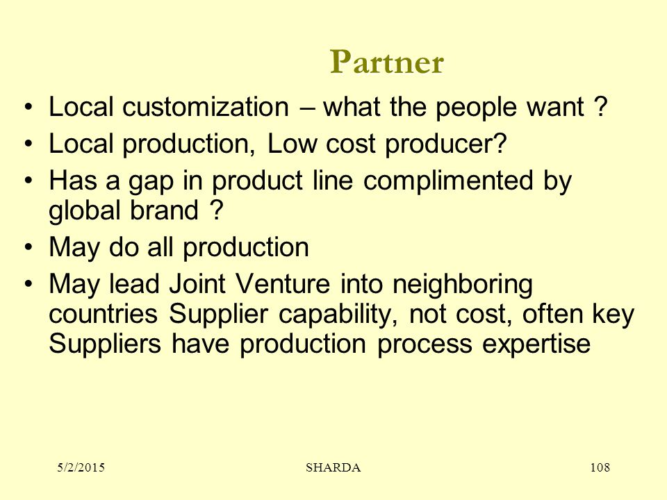 Partner Local customization – what the people want
