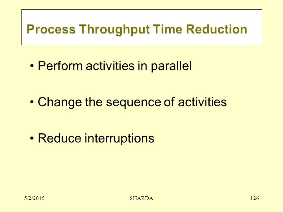 Process Throughput Time Reduction
