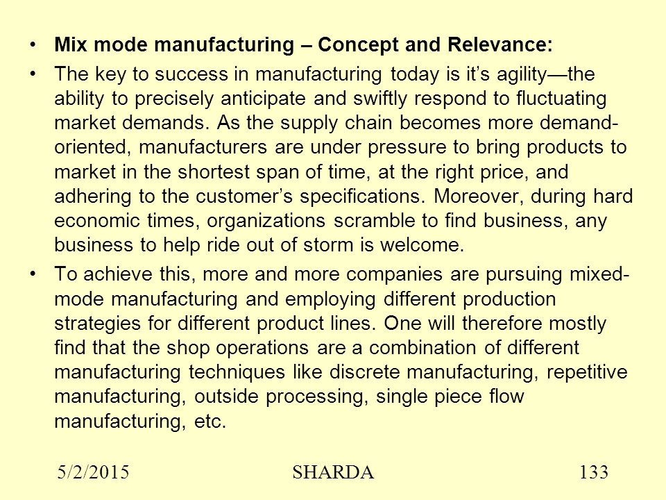 Mix mode manufacturing – Concept and Relevance: