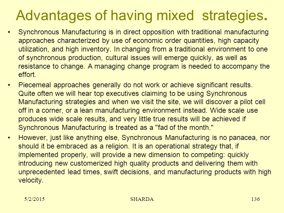 Advantages of having mixed strategies.