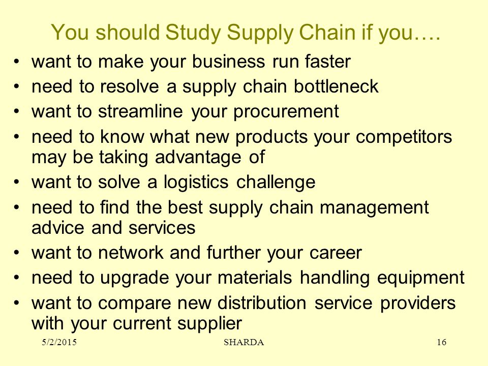You should Study Supply Chain if you….
