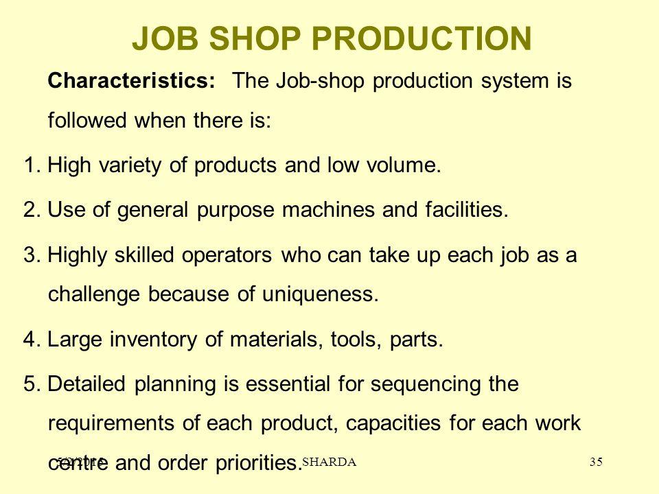 JOB SHOP PRODUCTION