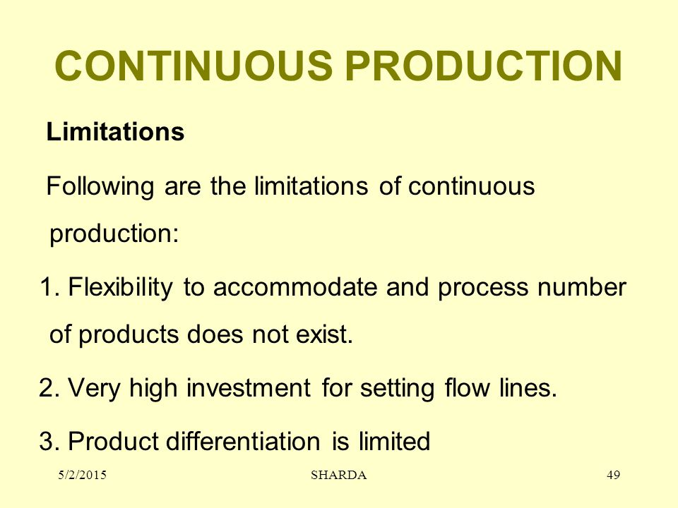 CONTINUOUS PRODUCTION
