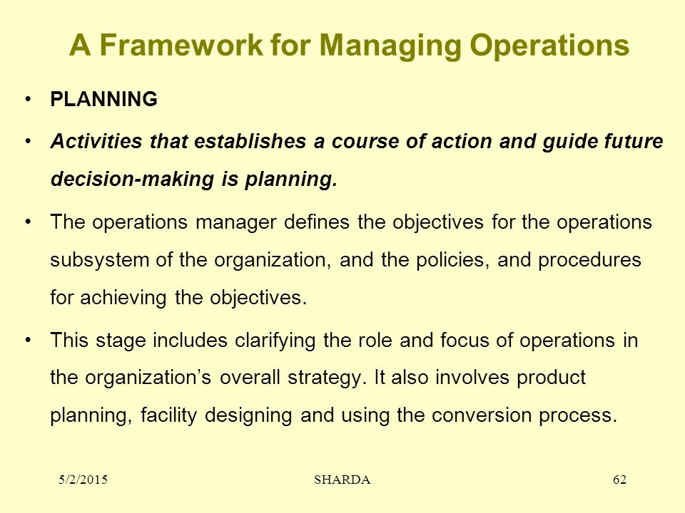 A Framework for Managing Operations