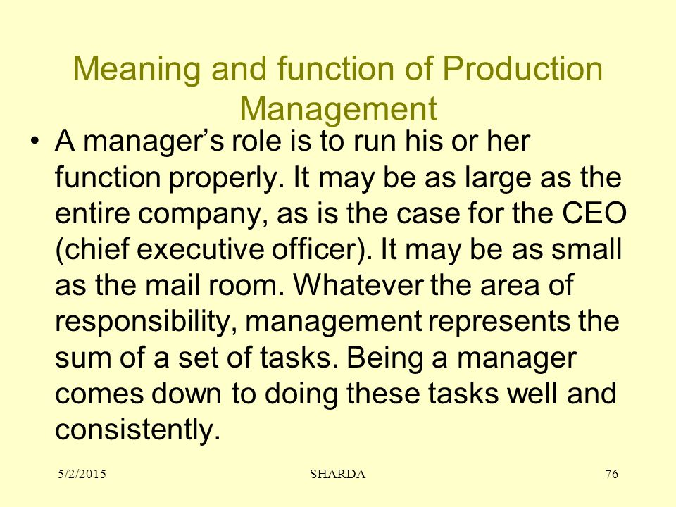 Meaning and function of Production Management