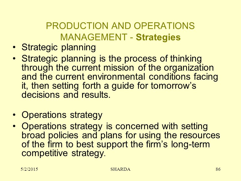PRODUCTION AND OPERATIONS MANAGEMENT - Strategies