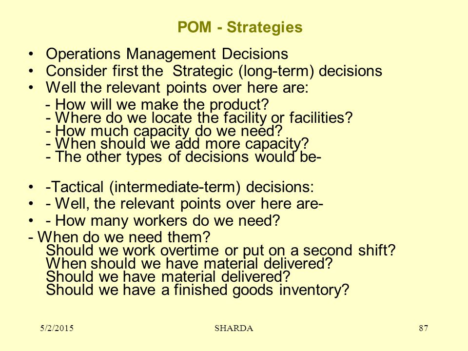 Operations Management Decisions