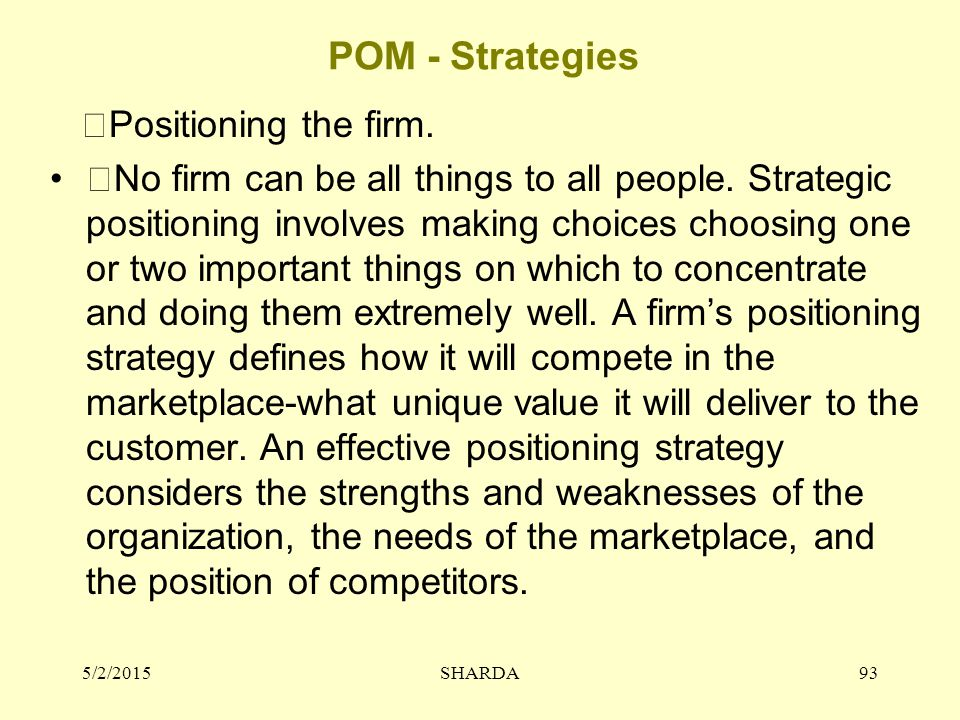 POM - Strategies Positioning the firm.