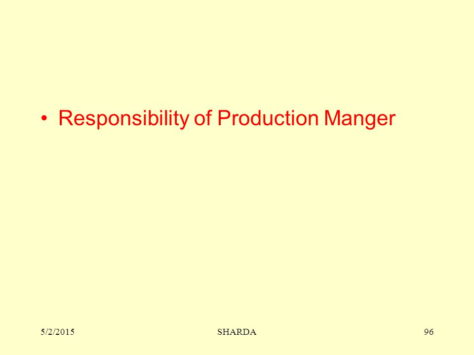 Responsibility of Production Manger