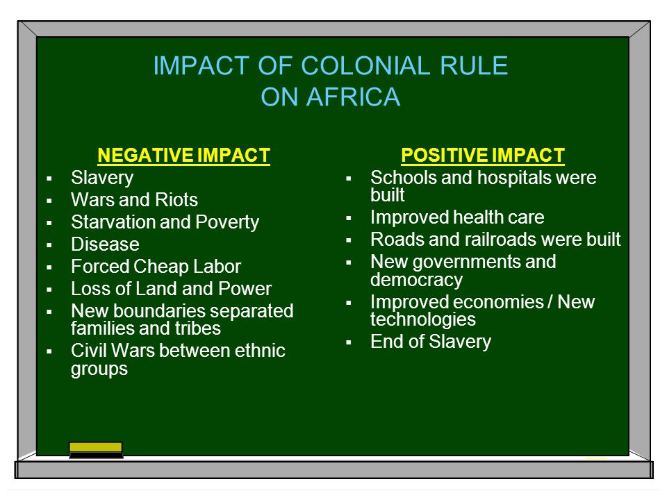IMPACT OF COLONIAL RULE ON AFRICA