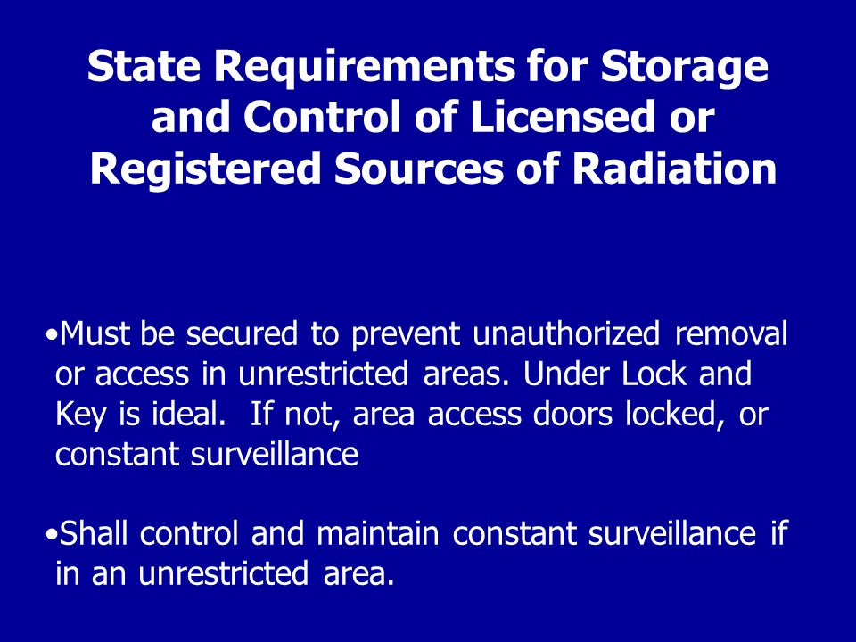 State Requirements for Storage and Control of Licensed or Registered Sources of Radiation