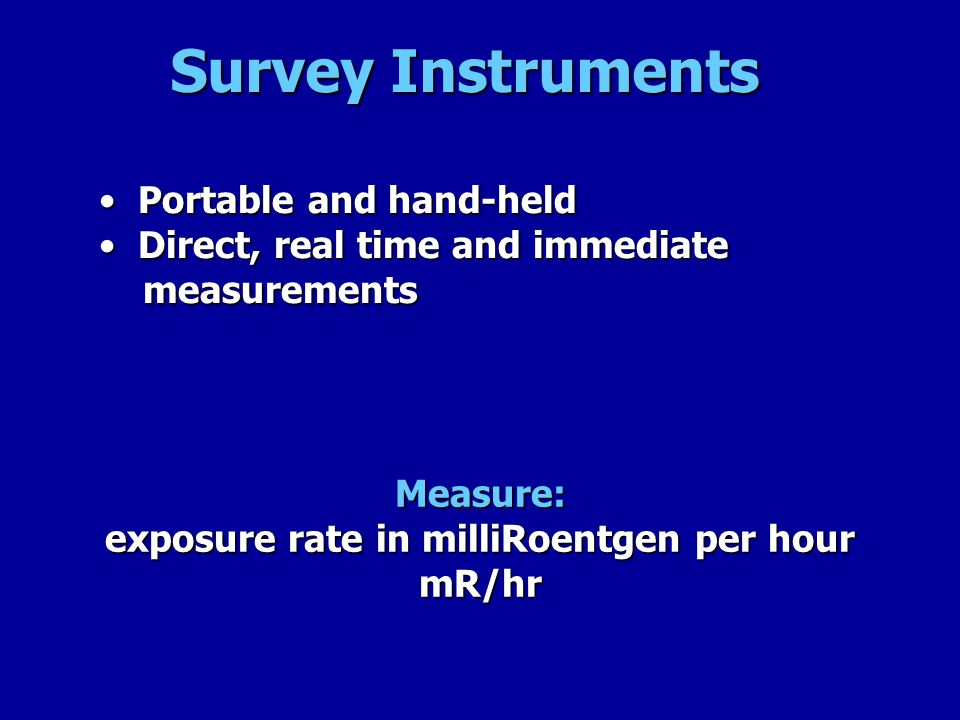 exposure rate in milliRoentgen per hour