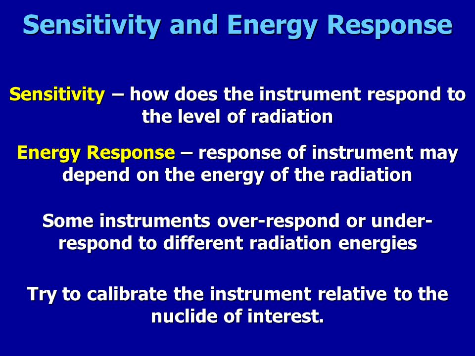 Sensitivity and Energy Response