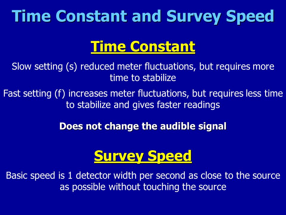 Time Constant and Survey Speed