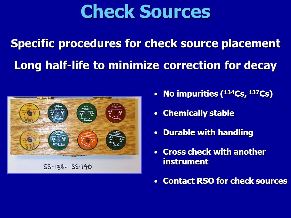 Check Sources Specific procedures for check source placement