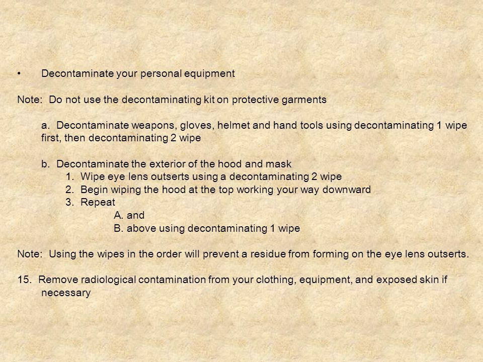 Decontaminate your personal equipment