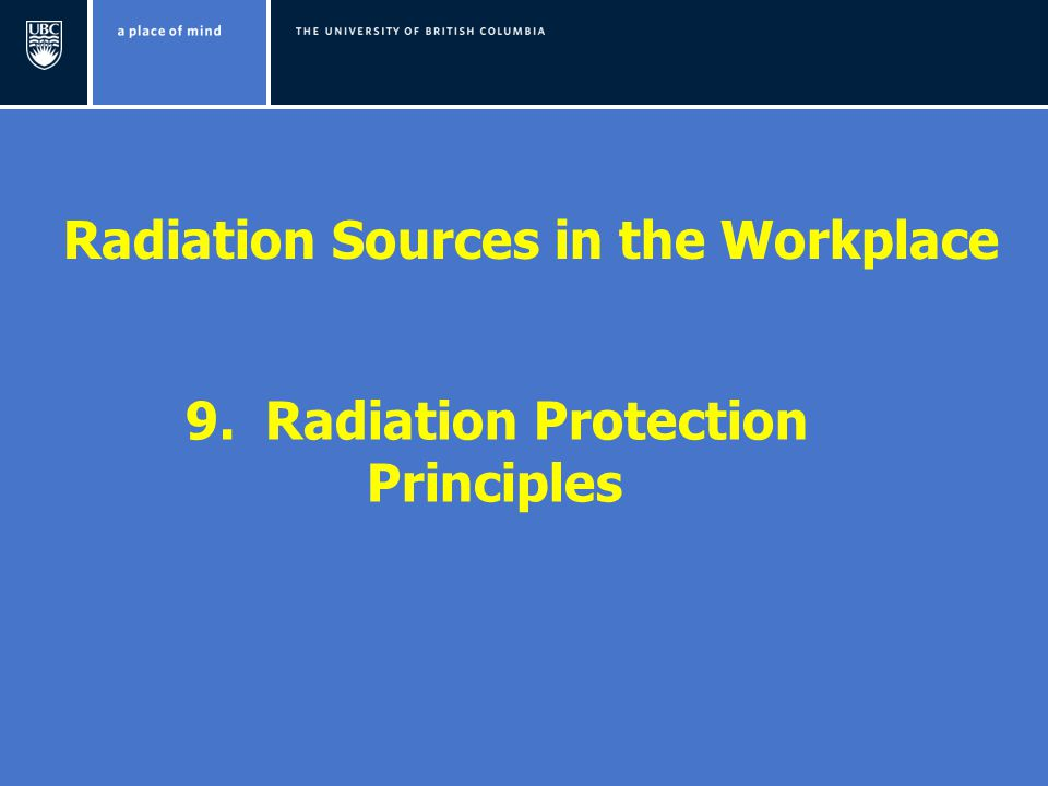 Radiation Sources in the Workplace