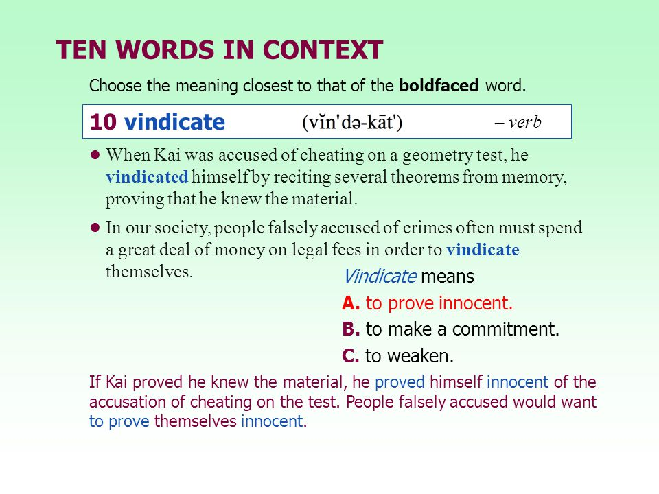 TEN WORDS IN CONTEXT 10 vindicate – verb