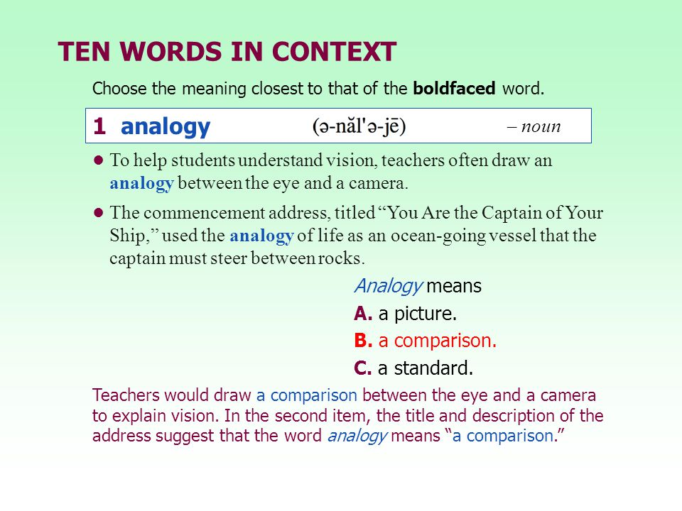 TEN WORDS IN CONTEXT 1 analogy – noun