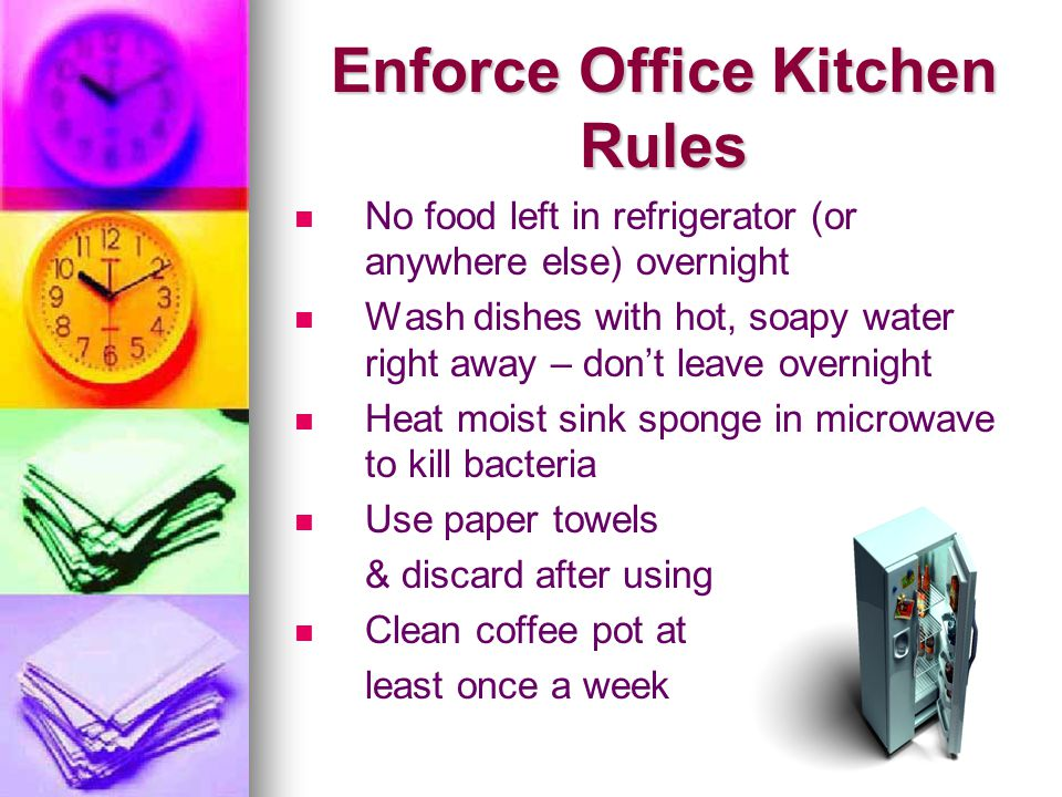 Enforce Office Kitchen Rules