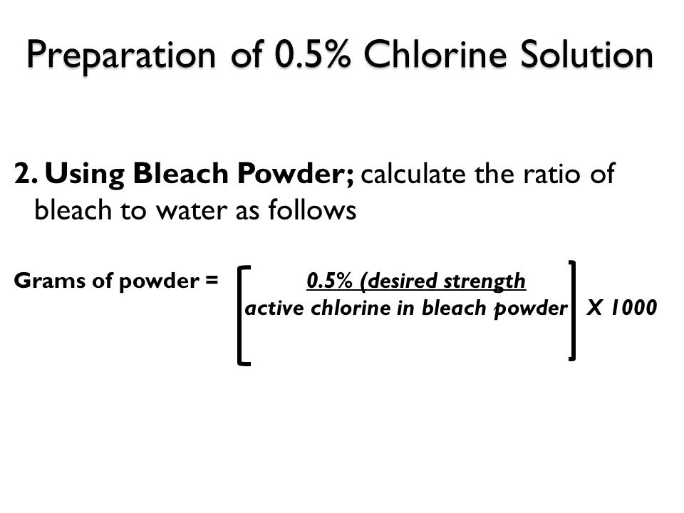 Preparation of 0.5% Chlorine Solution