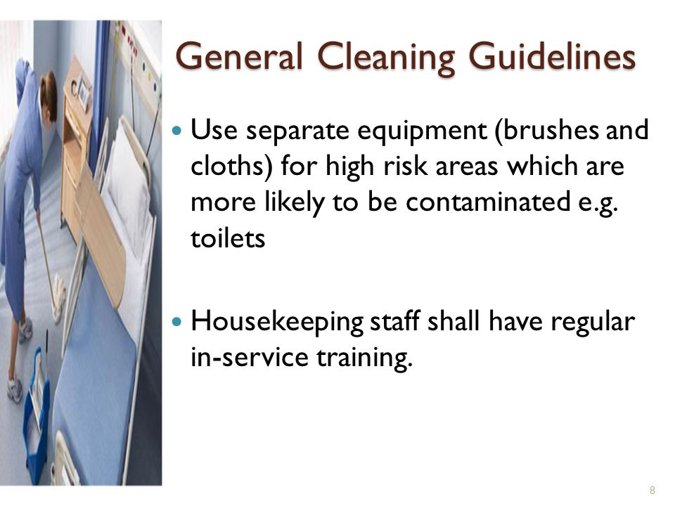 General Cleaning Guidelines