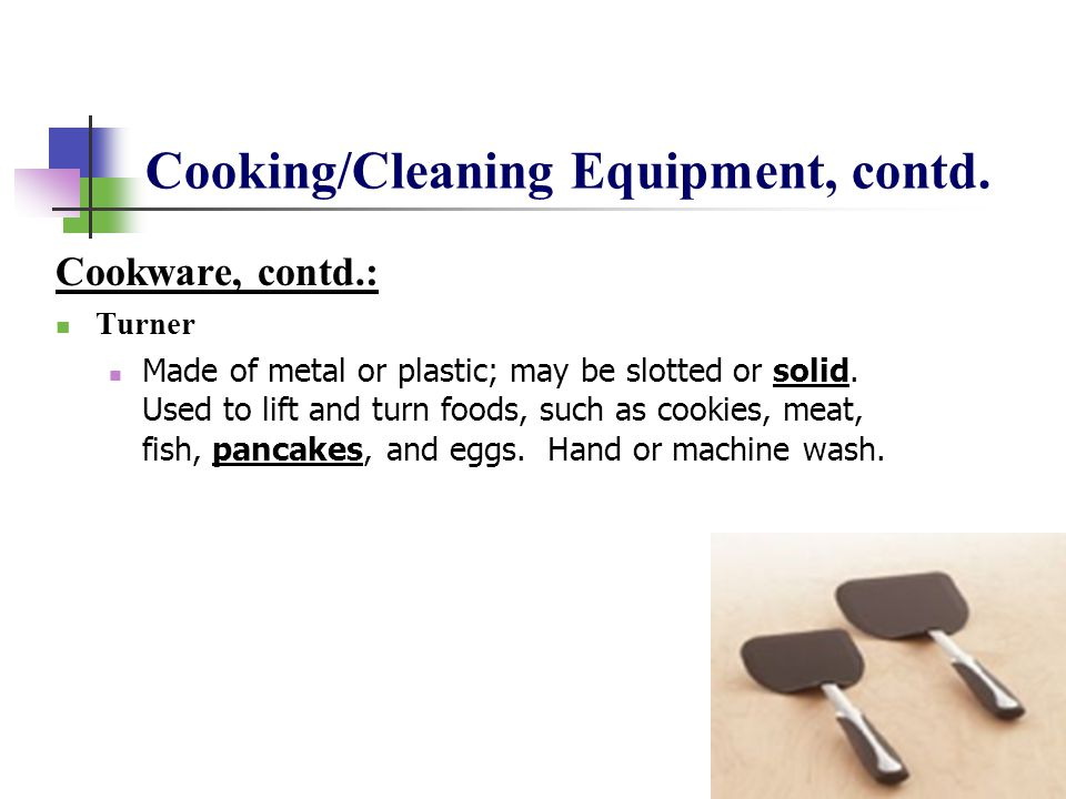 Cooking/Cleaning Equipment, contd.