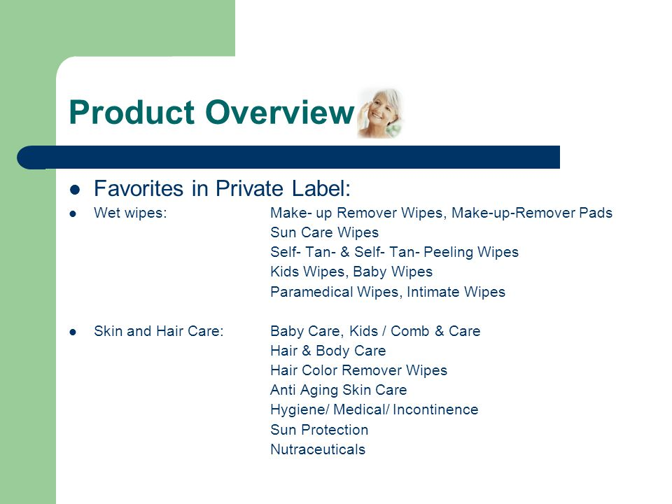 Product Overview Favorites in Private Label: