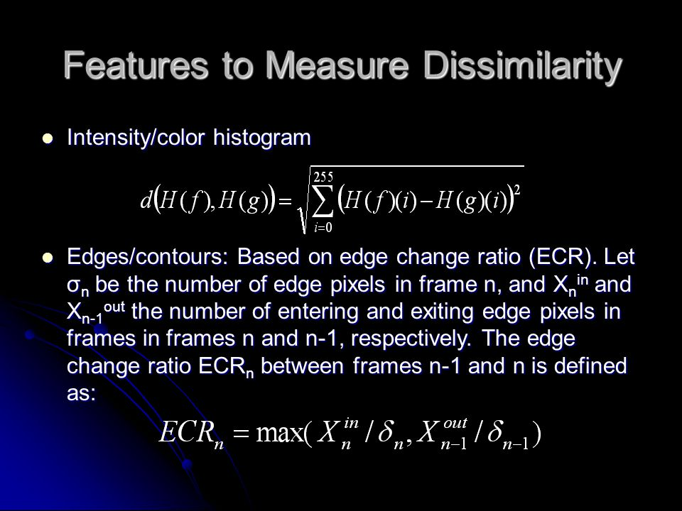 Features to Measure Dissimilarity