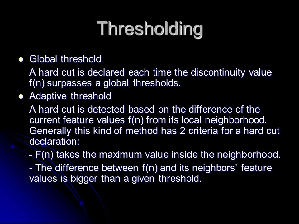 Thresholding Global threshold