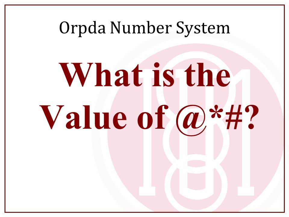Orpda Number System What is the Value of @*#