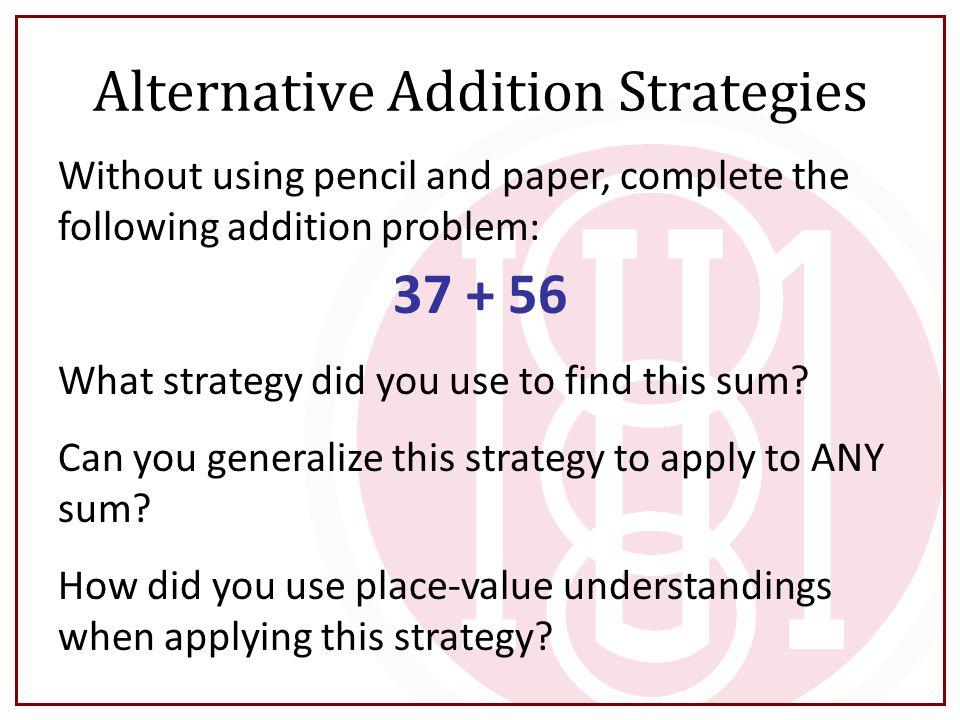 Alternative Addition Strategies