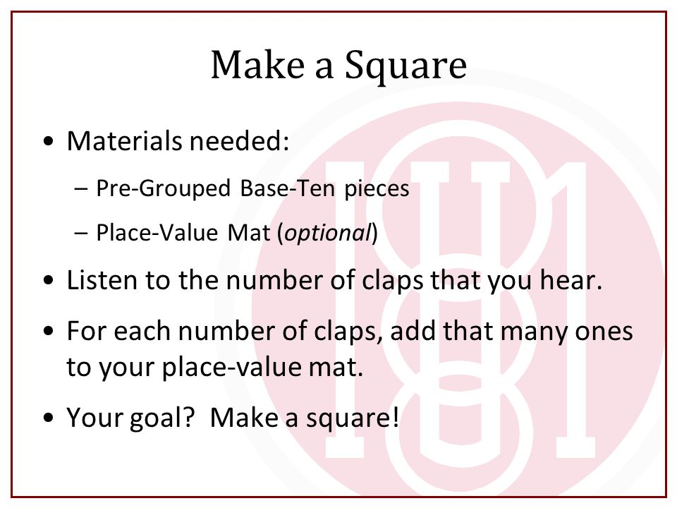 Make a Square Materials needed: