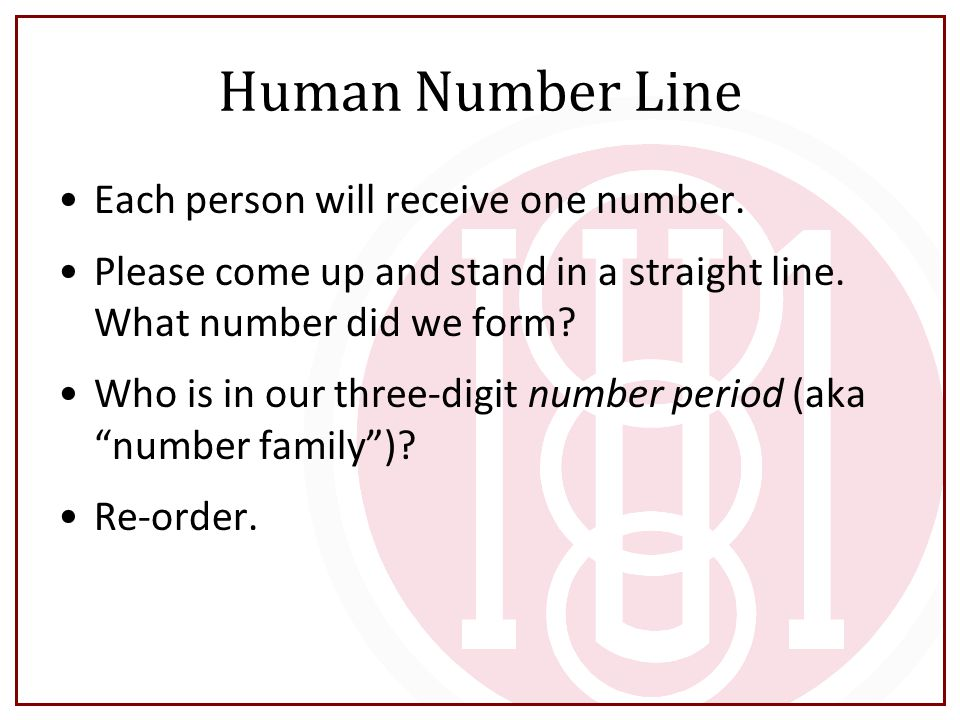 Human Number Line Each person will receive one number.