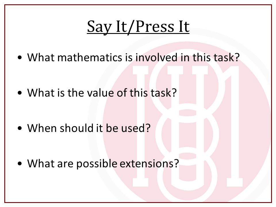 Say It/Press It What mathematics is involved in this task