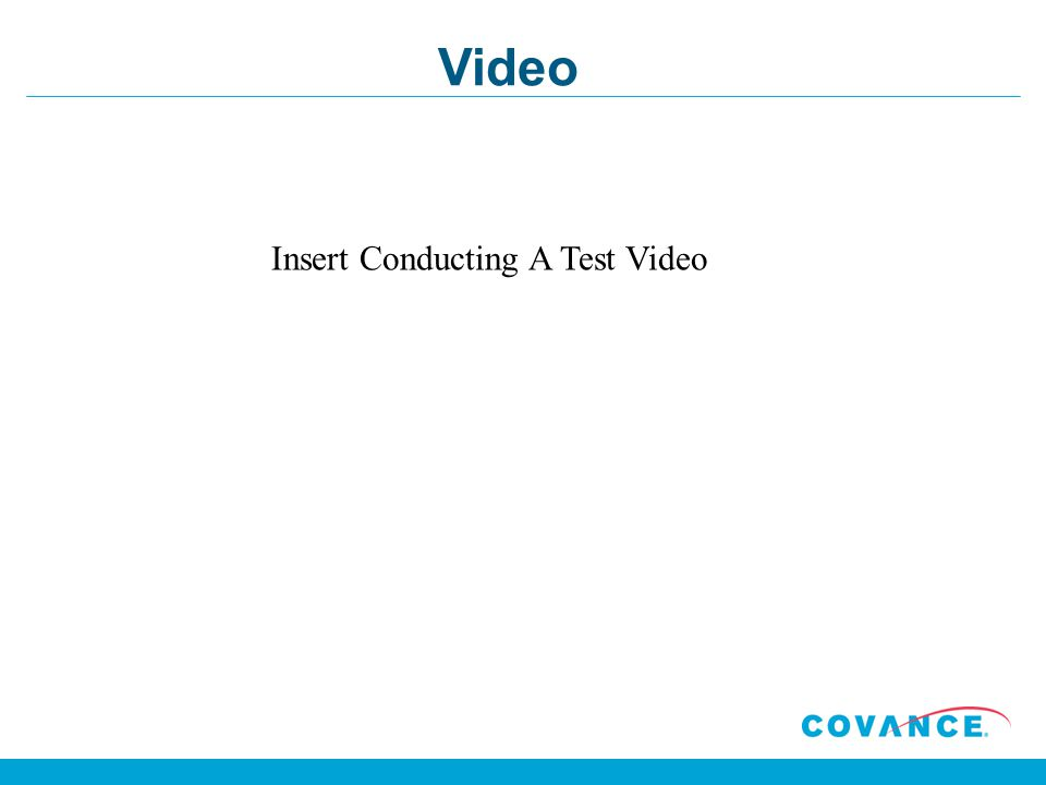 Insert Conducting A Test Video