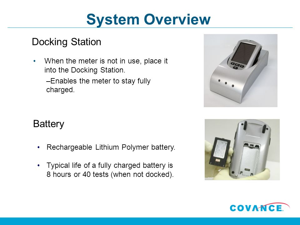 System Overview Docking Station Battery