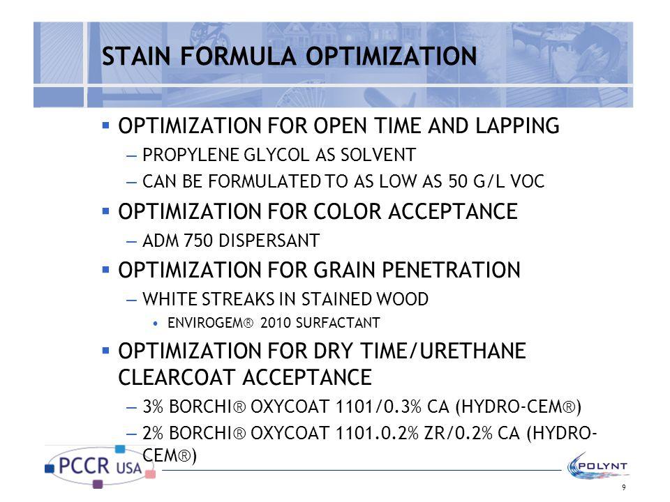 STAIN FORMULA OPTIMIZATION