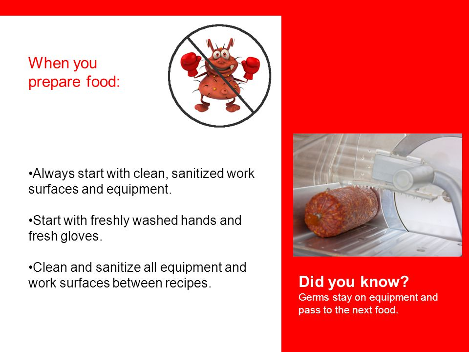 When you prepare food: Did you know