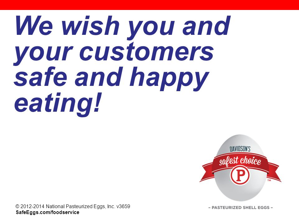 We wish you and your customers safe and happy eating!