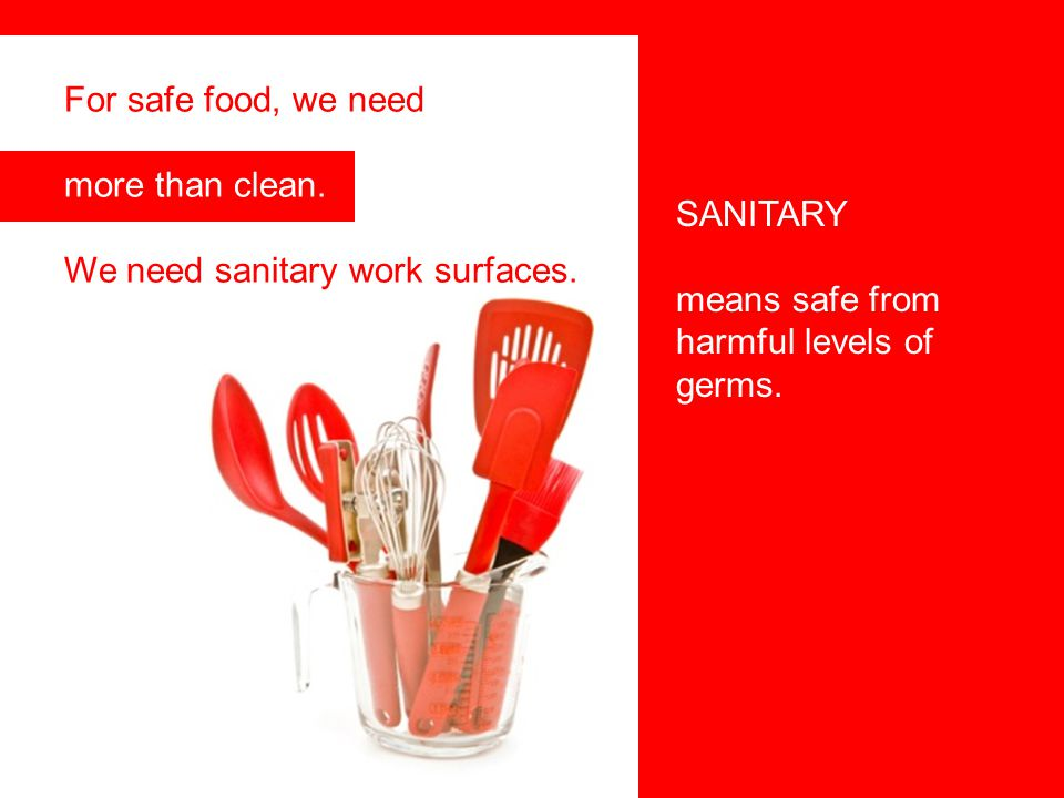 For safe food, we need more than clean.