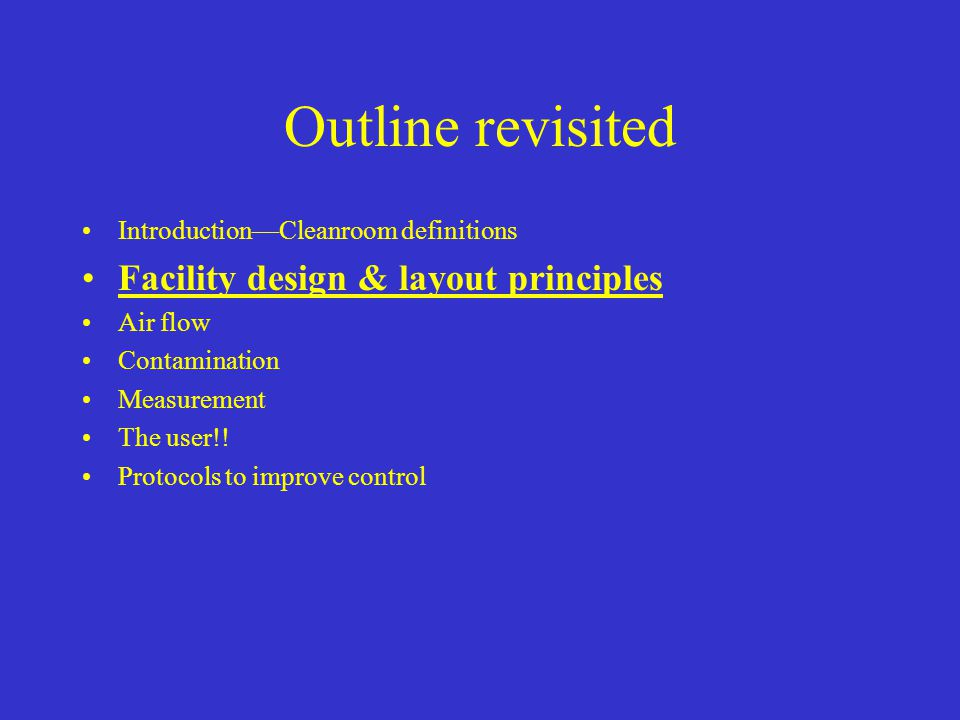 Outline revisited Facility design & layout principles
