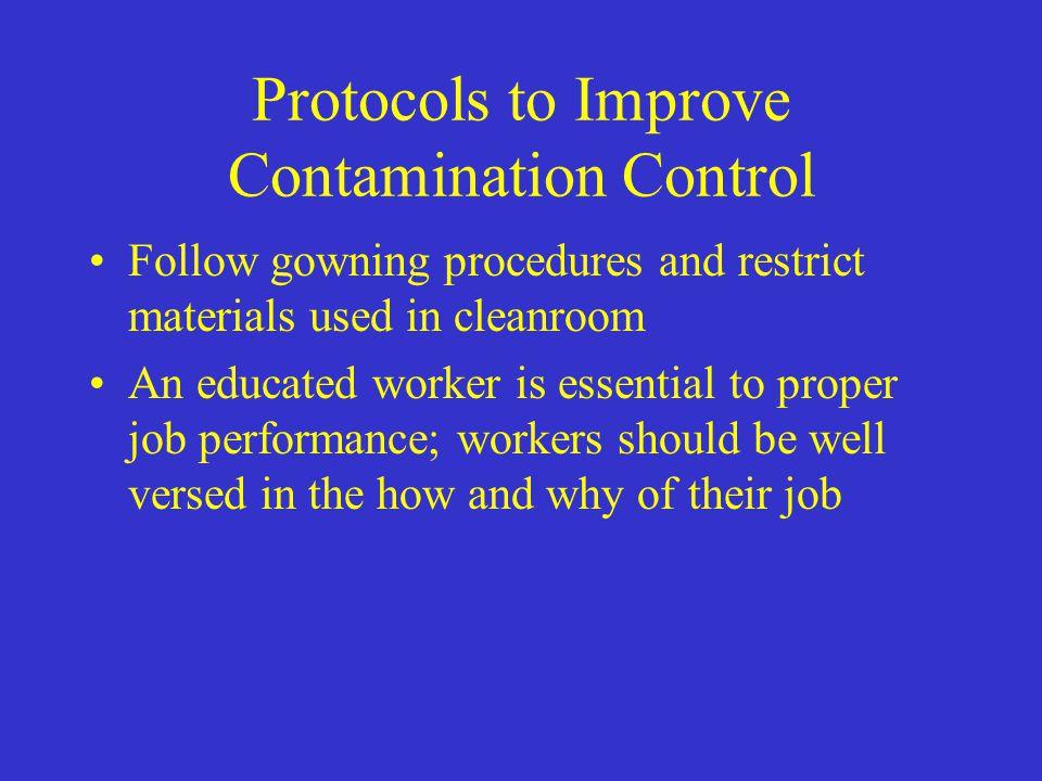 Protocols to Improve Contamination Control