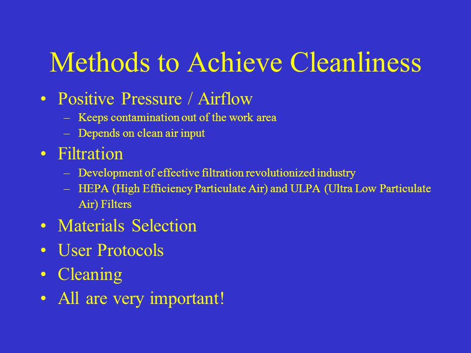 Methods to Achieve Cleanliness