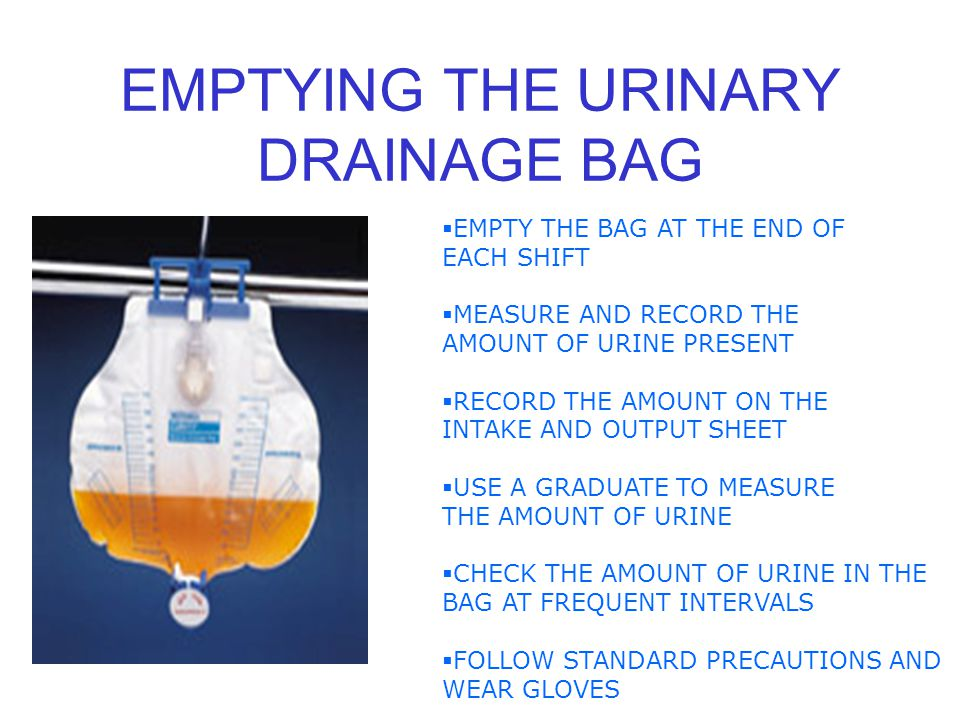 EMPTYING THE URINARY DRAINAGE BAG