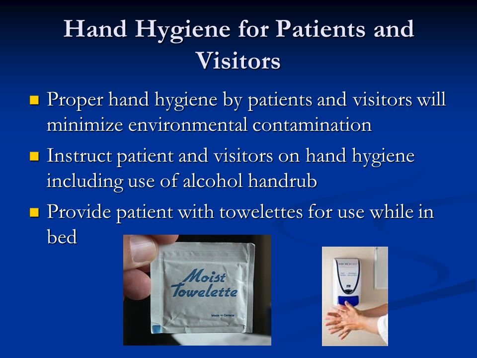 Hand Hygiene for Patients and Visitors