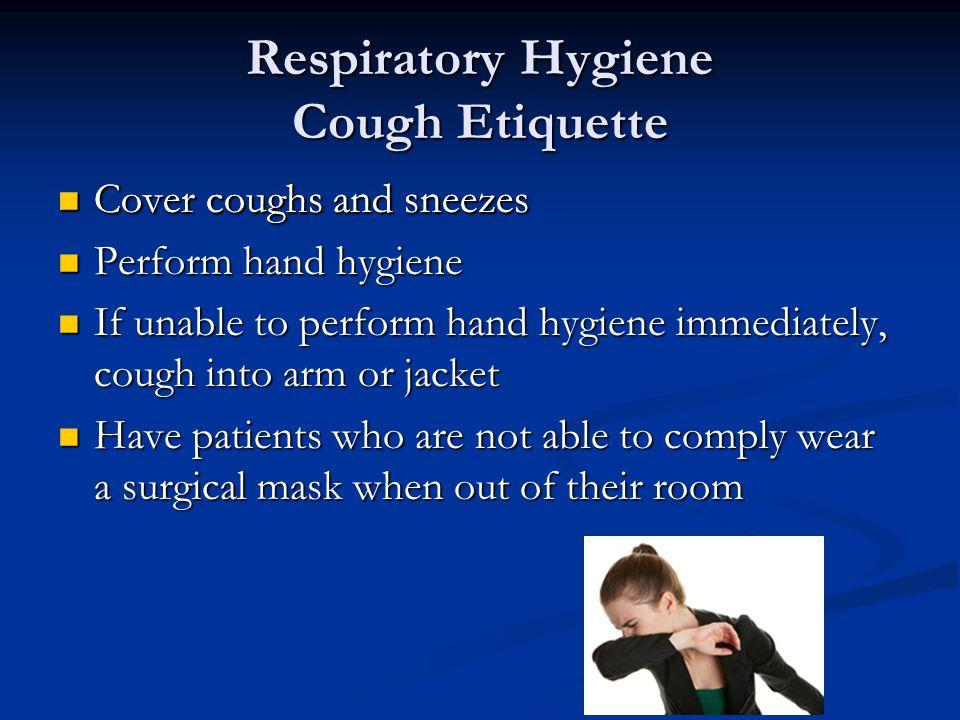Respiratory Hygiene Cough Etiquette